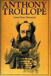 Anthony Trollope by Pope-Hennessy, James.