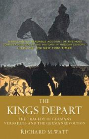 The kings depart by Richard M. Watt