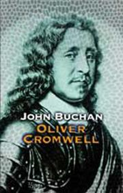 Oliver Cromwell by John Buchan