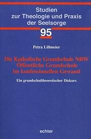 Die Katholische Grundschule NRW Öffentliche Grundschule im konfessionellen Gewand