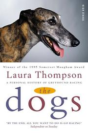 The Dogs by Laura Thompson