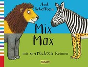 Axel Schefflers Mix Max mit verrückten Reimen