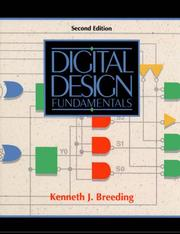 Digital design fundamentals by Kenneth J. Breeding