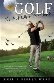 Golf Is Not What You Think