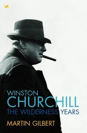 Winston Churchill by Martin Gilbert