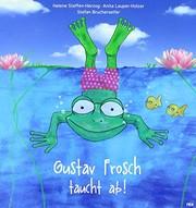 Gustav Frosch taucht ab!