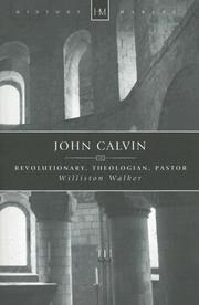 John Calvin by Williston Walker