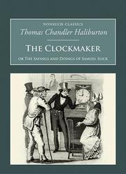 Cover of: The Clockmaker by Thomas Chandler Haliburton