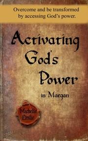 Activating Gods Power in Maegan