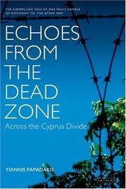 Echoes from the dead zone by Yiannis Papadakis
