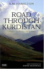 Road through Kurdistan by Archibald Milne Hamilton