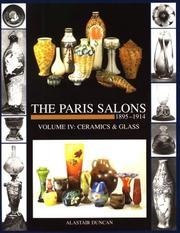 Paris Salons 1895-1914 Ceramics & Glass (Paris Salons Series) PDF