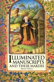 Illuminated Manuscripts and Their Makers PDF