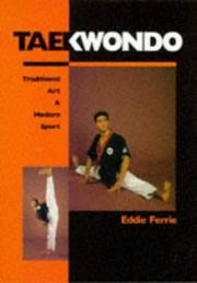Taekwondo by Eddie Ferrie