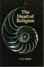 The Heart of Religion by P. D. Mehta