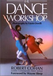 The dance workshop by Robert Cohan