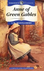 Cover of: Anne of Green Gables (Wordsworth Classics) (Wordsworth Classics) by L. M. Montgomery
