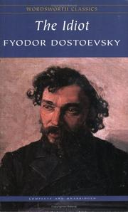 Cover of: Idiot (Wordsworth Classics) (Wordsworth Collection) by Fyodor Mikhailovich Dostoyevsky