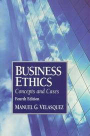 Business ethics by Manuel G. Velasquez