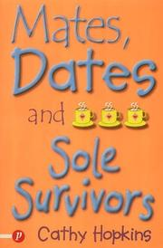 Mates, Dates and Sole Survivors (Truth Dare Kiss Or Promise) PDF