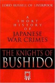 The Knights of Bushido by Russell of Liverpool, Edward Frederick Langley Russell Baron