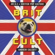 Brit Cult by Andrew Calcutt