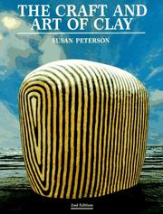 The craft and art of clay by Peterson, Susan