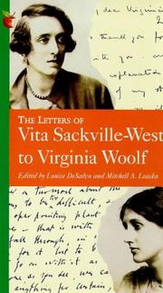 The letters of Vita Sackville-West to Virginia Woolf by Vita Sackville-West, V. Sackville-West