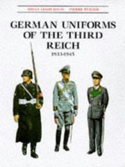 German uniforms of the Third Reich, 1933-1945 by Brian Leigh Davis