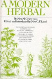 A modern herbal by M. Grieve