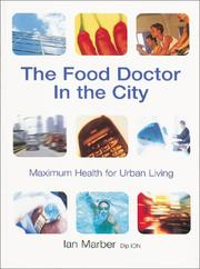 The Food Doctor In The City by Ian Marber