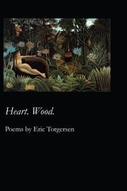 Heart. Wood.