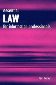 Essential Law for Information Professionals by Paul Pedley