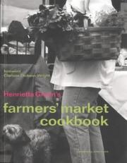 Henrietta Green's Farmers' Market Cookbook PDF