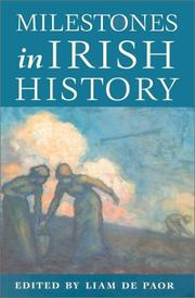 Cover of: Milestones in Irish History by Liam De Paor
