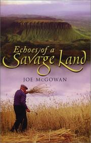 Echoes of a savage land by Joe McGowan