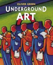 Underground Art by Oliver Green