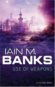 Cover of: Use of Weapons by Iain Banks