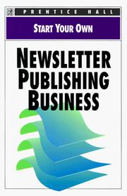 Start Your Own Newsletter Publishing Business (Start Your Own Business) PDF