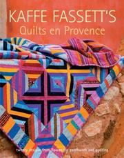 Kaffe Fassetts Quilts En Provence
