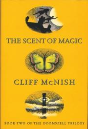 The Scent of Magic (Doomspell S.) PDF