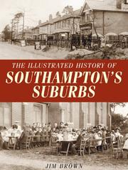 The Illustrated History of Southampton's Suburbs PDF