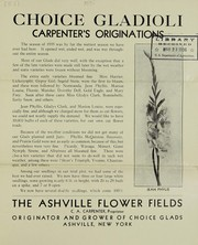 Choice gladioli, Carpenters originations