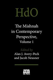 The Mishnah in Contemporary Perspective, Volume 1