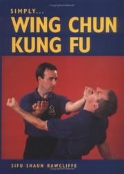 Simply Wing Chun Kung Fu by Sifu Shaun Rawcliffe