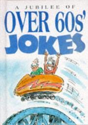 A Jubilee of Over 60s' Jokes (Joke Books) PDF