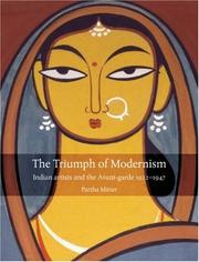 The triumph of modernism by Partha Mitter