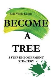 Become a Tree!