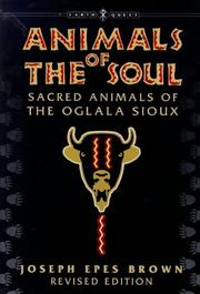 Animals of the soul by Joseph Epes Brown