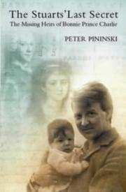The Stuarts' last secret by Peter Piniński